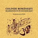 Colinde Romanesti rearmonizate in maniera jazz(Grafoart 2015)