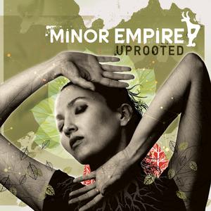 Minor Empire-Uprooted
