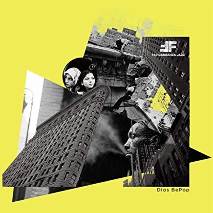 Fer Carranza Jazz-Dios Bepop