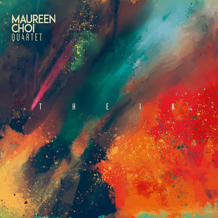 Maureen Choi Quartet -Theia
