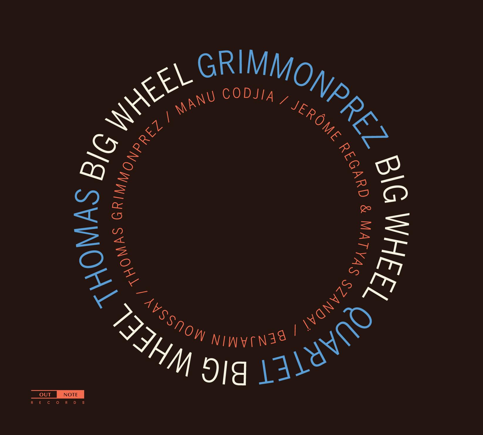 Thomas Grimmonprez - BigWheel_