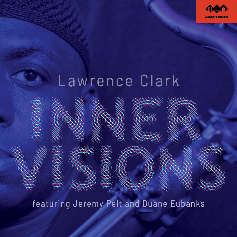 Lawrence Clark Inner Visions