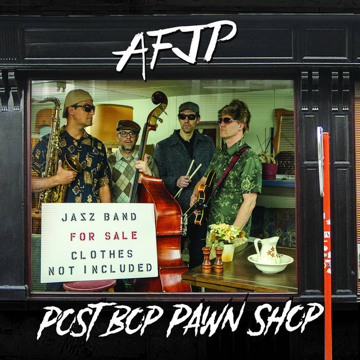 AFJP-Post Bop Pawn Shop