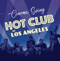 Hot Club of Los Angeles-CINEMA-SWING