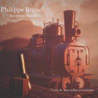 Philippe Brunel Acoustic Band-Vers de Nouvelles Aventures