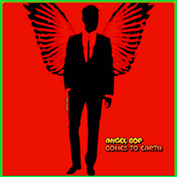 Tony Adamo-Angel Bop Comes To Earth-200