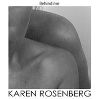 karen rosenberg-Behind Me