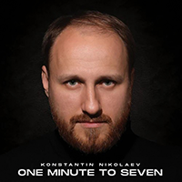 Konstantin Nikolaev-One Minute To Seven