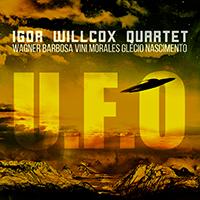 Igor Willcox Quartet - U.F.O.