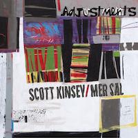 Scott Kinsey, Mer Sal - Adjustments