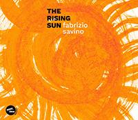 Fabrizio Savino Trio – The Rising Sun